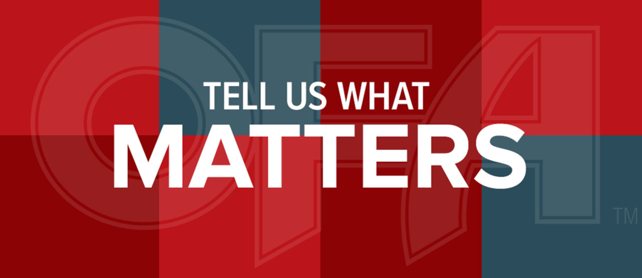 OFA members: tell us what matters to you