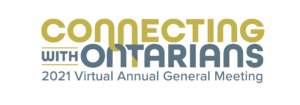 Connecting with Ontarians: 2021 OFA Annual General Meeting